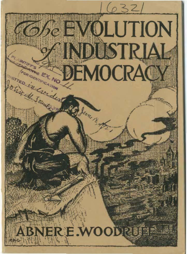 The Evolution of Industrial Democracy c Abner E. Woodruff Wikimedia Commons